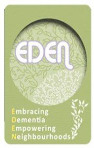 Eden - Embracing Dementia Empowering Neighbourhoods